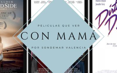 Planeando el fin de semana… Especial Día de la Madre
